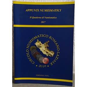 AA. VV. - Appunti numismatici. Il quaderno ...